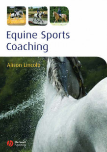 Equine Sports Coaching av Alison Lincoln (Heftet)