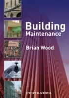 Building Maintenance av Brian J. B. Wood (Heftet)