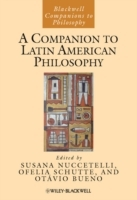 A Companion to Latin American Philosophy (Innbundet)