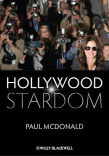Hollywood Stardom av Paul McDonald (Innbundet)