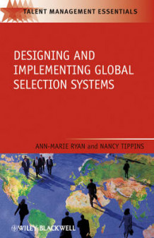 Designing and Implementing Global Selection Systems av Ann G. Ryan og Nancy T. Tippins (Heftet)