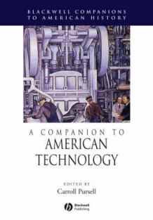 A Companion to American Technology (Heftet)