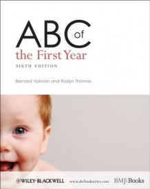 ABC of the First Year av Bernard Valman og Roslyn Thomas (Heftet)