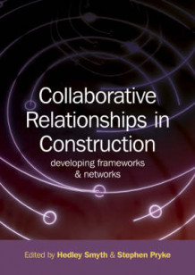 Collaborative Relationships in Construction (Innbundet)