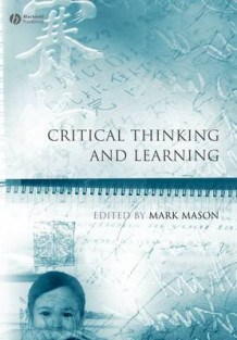 Critical Thinking and Learning (Heftet)