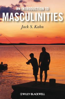 An Introduction to Masculinities av Jack S. Kahn (Innbundet)