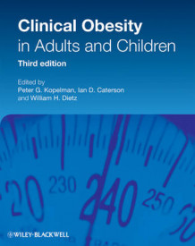 Clinical Obesity in Adults and Children (Innbundet)
