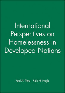 International Perspectives on Homelessness in Developed Nations av Paul A. Toro (Heftet)