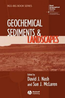Geochemical Sediments and Landscapes (Heftet)