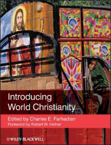 Introducing World Christianity av Robert W. Hefner (Heftet)