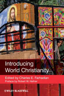Introducing World Christianity av Robert W. Hefner (Innbundet)