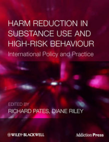 Harm Reduction in Substance Use and High-Risk Behaviour (Heftet)