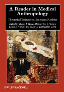 A Reader in Medical Anthropology (Heftet)