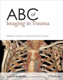 ABC of Imaging in Trauma (Heftet)