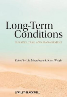 Long-Term Conditions av Liz Meerabeau og Kerri Wright (Heftet)