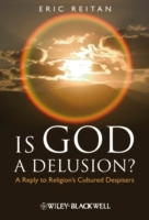 Is God a Delusion? av Eric Reitan (Innbundet)