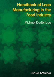 Handbook of Lean Manufacturing in the Food Industry av Michael Dudbridge (Heftet)
