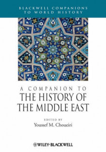 A Companion to the History of the Middle East (Heftet)