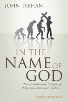 In the Name of God av John Teehan (Innbundet)