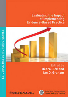 Evaluating the Impact of Implementing Evidence-Based Practice (Heftet)