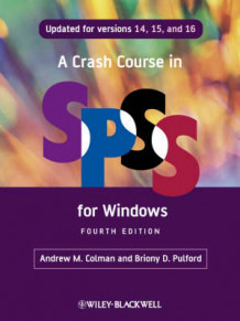 A Crash Course in SPSS for Windows av Andrew M. Colman og Briony D. Pulford (Heftet)