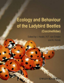 Ecology and Behaviour of the Ladybird Beetles (Coccinellidae) (Innbundet)