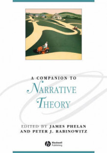 A Companion to Narrative Theory (Heftet)
