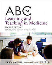 ABC of Learning and Teaching in Medicine (Heftet)