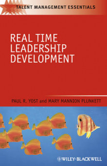 Real Time Leadership Development av Paul R. Yost og Mary Mannion Plunkett (Innbundet)