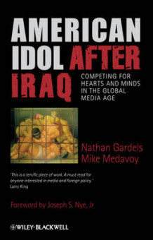 American Idol After Iraq av Nathan Gardels og Mike Medavoy (Innbundet)