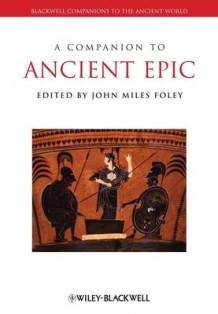 A Companion to Ancient Epic (Heftet)