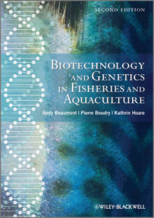 Biotechnology and Genetics in Fisheries and Aquaculture av Andy Beaumont, Pierre Boudry og Kathryn Hoare (Innbundet)