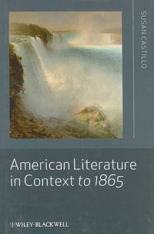 American Literature in Context to 1865 av Susan Castillo (Innbundet)
