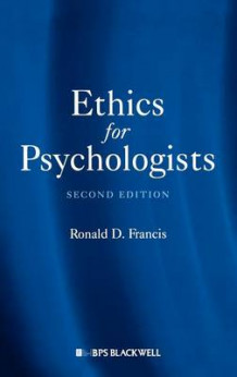 Ethics for Psychologists av Ronald D. Francis (Innbundet)
