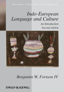 Indo-European Language and Culture av Benjamin W. Fortson (Heftet)