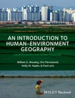 An Introduction to Human-environment Geography av William G. Moseley, Paul Laris, Eric P. Perramond og Holly M. Hapke (Innbundet)