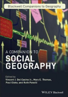 A Companion to Social Geography (Innbundet)