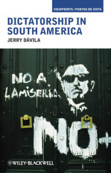 Dictatorship in South America av Jerry Davila (Heftet)