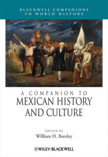 A Companion to Mexican History and Culture (Innbundet)