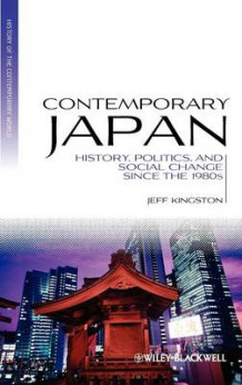 Contemporary Japan av Jeff Kingston (Innbundet)