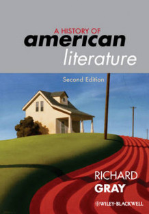 A History of American Literature av Richard J. Gray (Innbundet)