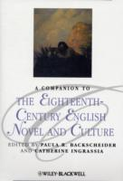 A Companion to the Eighteenth-Century English Novel and Culture (Heftet)