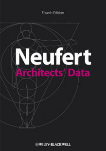Architects' Data av Ernst Neufert og Peter Neufert (Heftet)