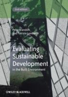 Evaluating Sustainable Development in the Built Environment av Peter S. Brandon og Patrizia Lombardi (Innbundet)