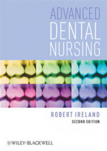 Advanced Dental Nursing av Robert Ireland (Heftet)