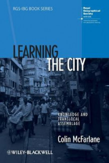 Learning the City av Dr Colin McFarlane (Heftet)