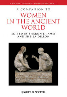 A Companion to Women in the Ancient World (Innbundet)