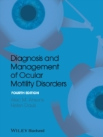 Diagnosis and Management of Ocular Motility Disorders av Alec M. Ansons og Helen Davis (Innbundet)