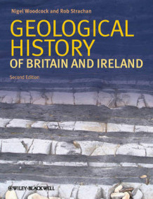 Geological History of Britain and Ireland (Innbundet)