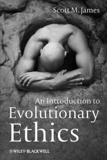 An Introduction to Evolutionary Ethics av Scott M. James (Innbundet)